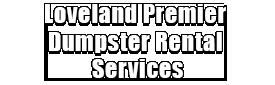Loveland Premier Dumpster Rental Services Logo